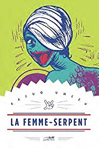 La Femme-Serpent Edition simple Tome 0