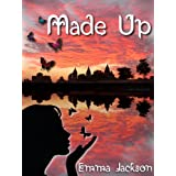 Made Up (Facts and Fairytales Book 1)by Emma Jackson
