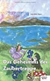 img - for Das Geheimnis der Zaubertreppe (German Edition) book / textbook / text book