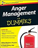 img - for Anger Management For Dummies (UK Edition) by Bloxham, Gillian, Gentry, W. Doyle (2010) Paperback book / textbook / text book