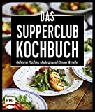 Das Supperclub-Kochbuch