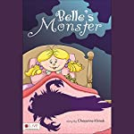 Belle's Monster | Cheyenne Klimek
