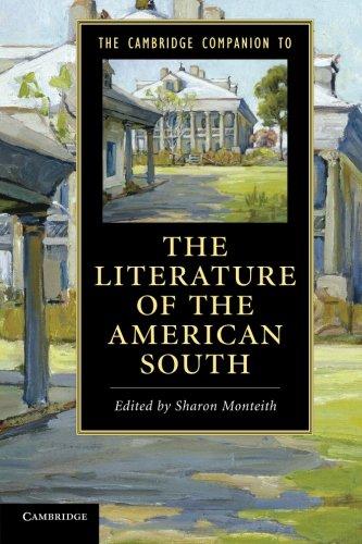 The Cambridge Companion to the Literature of the American South (Cambridge Companions to Literature)