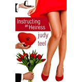 Instructing an Heiress (Cinderella Heiresses) ~ Judy Teel
