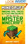Minecraft: AMAZING Tips, Tricks, Secr...