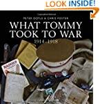 What Tommy Took to War, 1914-1918 (Sh...