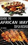 Top 25 African Recipes |  Get Top 25...