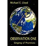 Observation One: Singing of Promises