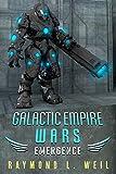 Galactic Empire Wars: Emergence (Volume 2)
