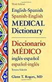 img - for English-Spanish/Spanish-English Medical Dictionary, Third Edition: Diccionario Maedico Inglaes-Espaanol Espaanol-Inglaes by Glenn T. Rogers (2006-10-01) book / textbook / text book