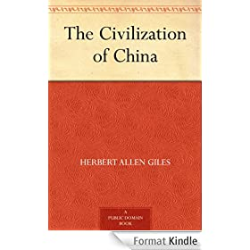 The Civilization of China (English Edition)