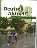 Deutsch Aktuell: Level 3 (German Edition)