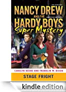 Stage Fright (Nancy Drew/Hardy Boys) [Edizione Kindle]