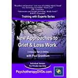 New Approaches to Grief & Loss Work (Psychotherapy Training with Paul Grantham) - 3 DVD Setby SDS Media LLP