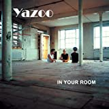 In Your Roomby Yaz