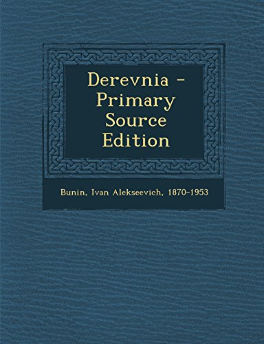 Derevnia - Primary Source Edition