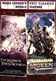 Roger Corman's Cult Classics Double Feature : The Warrior and the Sorceress / Barbarian Queen