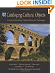 Cataloging Cultural Objects: A Guide...