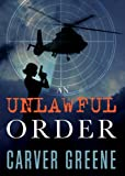 img - for An Unlawful Order (The Chase Anderson Series) book / textbook / text book