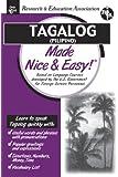 Tagalog (Filipino) Made Nice and Easy! (Languages Made Nice & Easy)