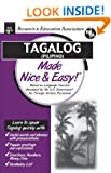 Tagalog (Filipino) Made Nice and Easy! (Languages Made Nice & Easy)