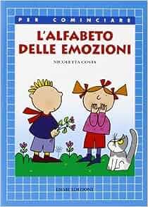 alfabeto delle emozioni: 9788860792280: Amazon.com: Books