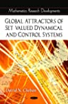 Global Attractors of Set-Valued Dynam...