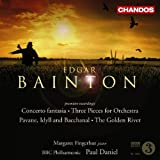 Edgar Bainton: Concerto fantasia; 3 Pieces for Orchestra; The Golden River