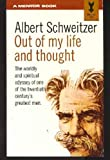 img - for Albert Schweitzer; Out Of My Life and Thought book / textbook / text book