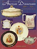 img - for American Dinnerware: Turn of the Century, 1880's to 1920's book / textbook / text book