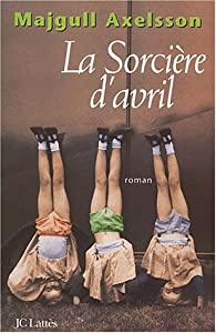 La Sorci�re d'Avril par Axelsson