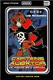 echange, troc Leiji Matsumoto - Capitaine Albator, le pirate de l'espace, tome 3 (version française)