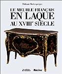 Le Meuble fran�ais en laque au XVIIIe...
