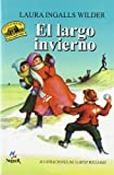 Un largo invierno (Little House) (Spanish Edition)