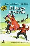 Un largo invierno (Little House) (Spanish Edition)