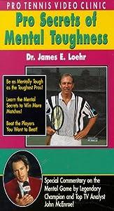Pro Tennis Video Clinic: Pro Secrets of Mental Toughness [VHS]