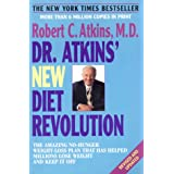 Dr. Atkins' New Diet Revolution : Revised and Updated ~ Dr. Robert C. Atkins MD