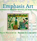 img - for Emphasis Art: A Qualitative Art Program for Elementary and Middle Schools (7th Edition) book / textbook / text book