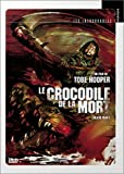 echange, troc Le Crocodile de la mort (Version Pocket)