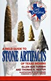 img - for A Field Guide to Stone Artifacts of Texas Indians (Gulf Publishing Field Guides) book / textbook / text book
