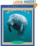 Manatees (True Books: Animals)