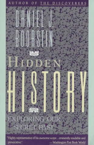 Hidden History: Exploring Our Secret Past