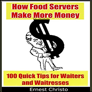 How Food Servers Make More Money Audiobook