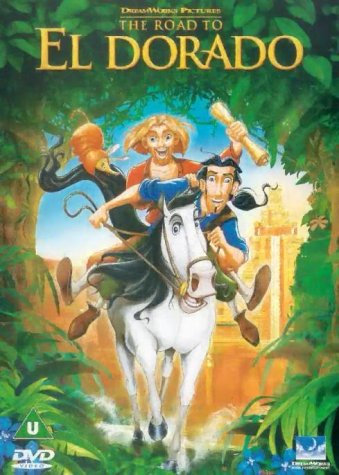 The Road To El Dorado [DVD] [2000]
