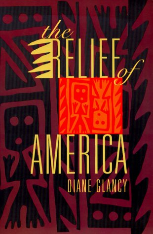 The Relief of America, DIANE GLANCY