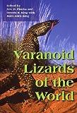 Varanoid Lizards of the World