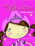 Rodeo Queen (Kylie Jean)