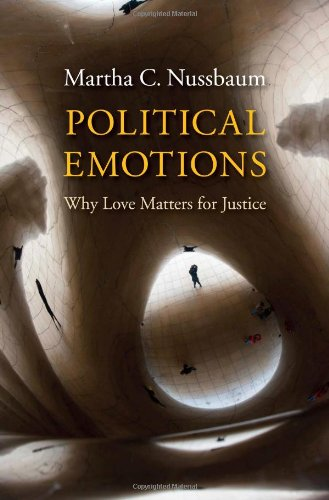 Political Emotions: Why Love Matters for Justice