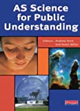 AS Science for Public Understanding (0435654667) by Hunt, Andrew