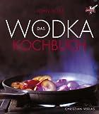 Das Wodka-Kochbuch - John Rose
